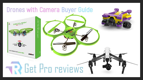 Drones Buyer Guide