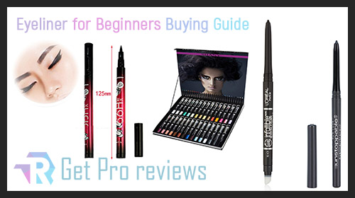 Eyeliner Buyer Guide